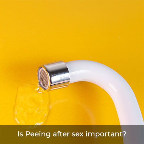 Do you pee after sex? Is peeing after sex important?